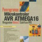 [Buku] Pemrograman mikrokontroler AVR ATmega16 menggunakan bahasa C (Codevision AVR)