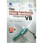 Buku: Tips Coding Interfacing Port USB & Port Serial menggunakan VB