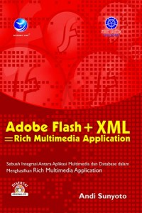 flash-xml-rich-multimedia-application-andy-sunyoto Buku: Adobe Flash + XML; Rich Multimedia Application  wallpaper