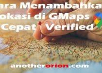 cara menambahkan lokasi di google maps cepat verified