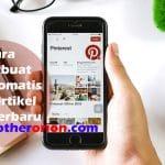 Cara Membuat Pin Otomatis Artikel Blog Kamu di Pinterest