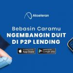 Pendanaan Online Aman di P2P Lending Akseleran